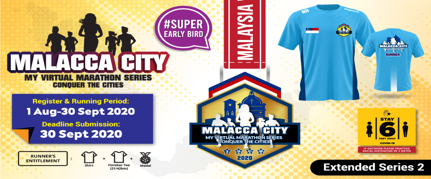 MY Virtual Marathon Series - Conquer the Cities (Malacca City)