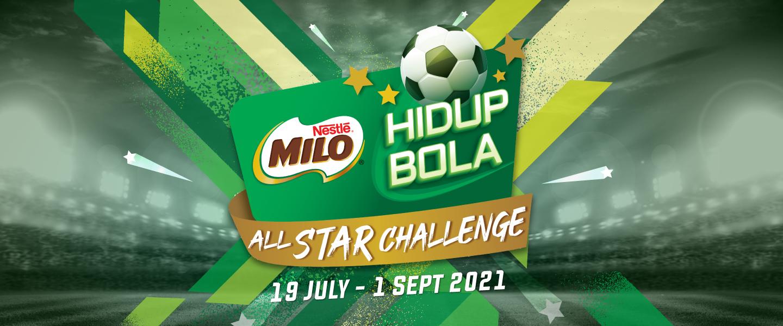 MILO® Hidup Bola All Star Challenge 2021