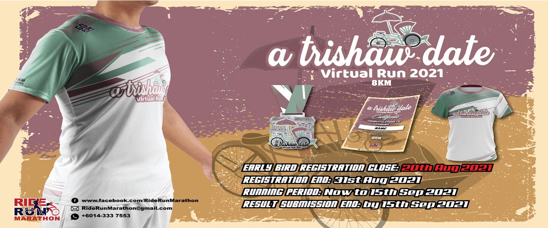 A Trishaw Date Virtual Run 2021